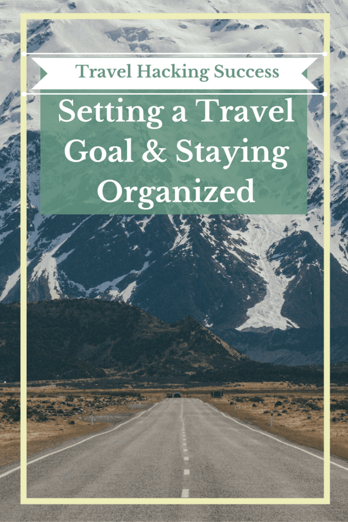 setting-a-travel-goal-staying-organized