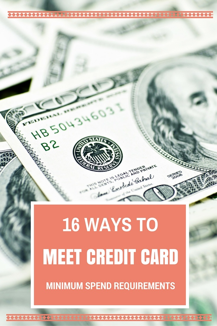 16 WAYS TO MEET CREDIT CARD MINIMUM SPEND REQUIREMENTS