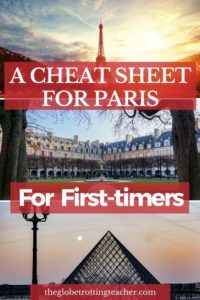 A Cheat Sheet for Paris for first Timers