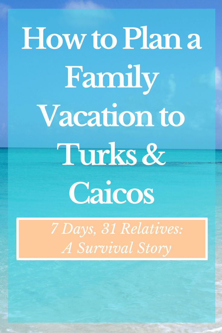 how-to-plan-a-family-vacation-to-turks-caicos