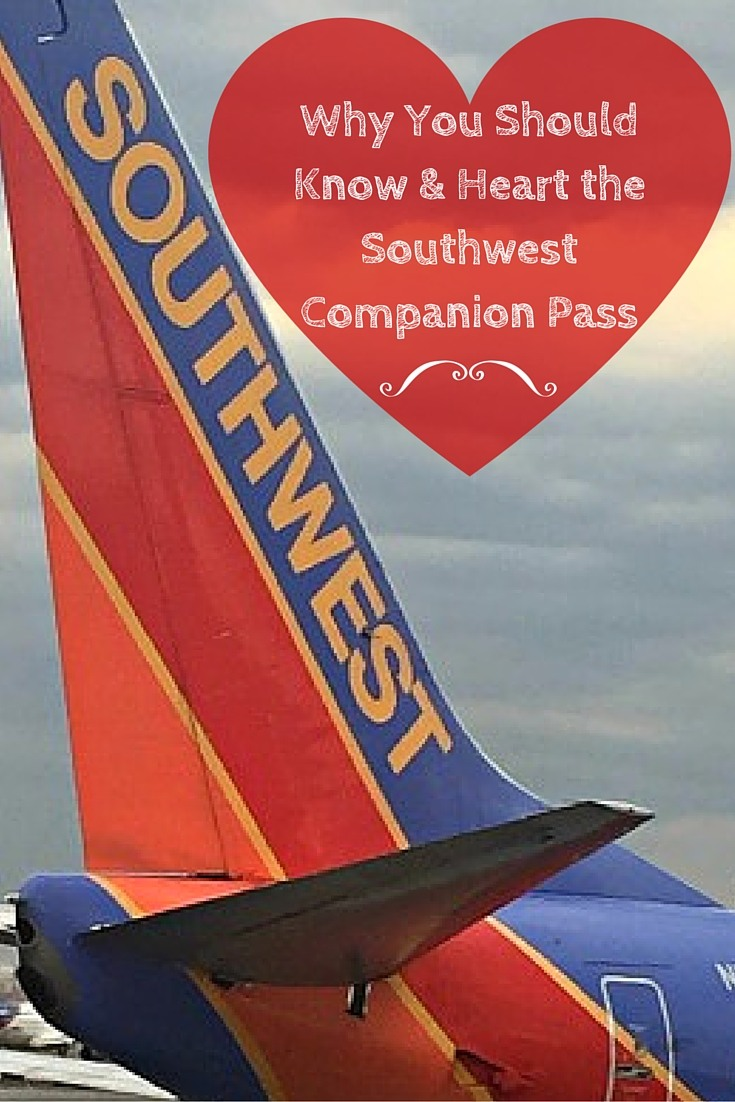 Why You Should Know and Heart the Southwest Companion Pass