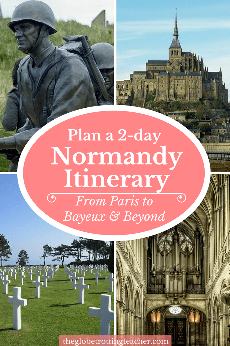 Plan a 2-day Normandy Itinerary from Paris to Bayeux
