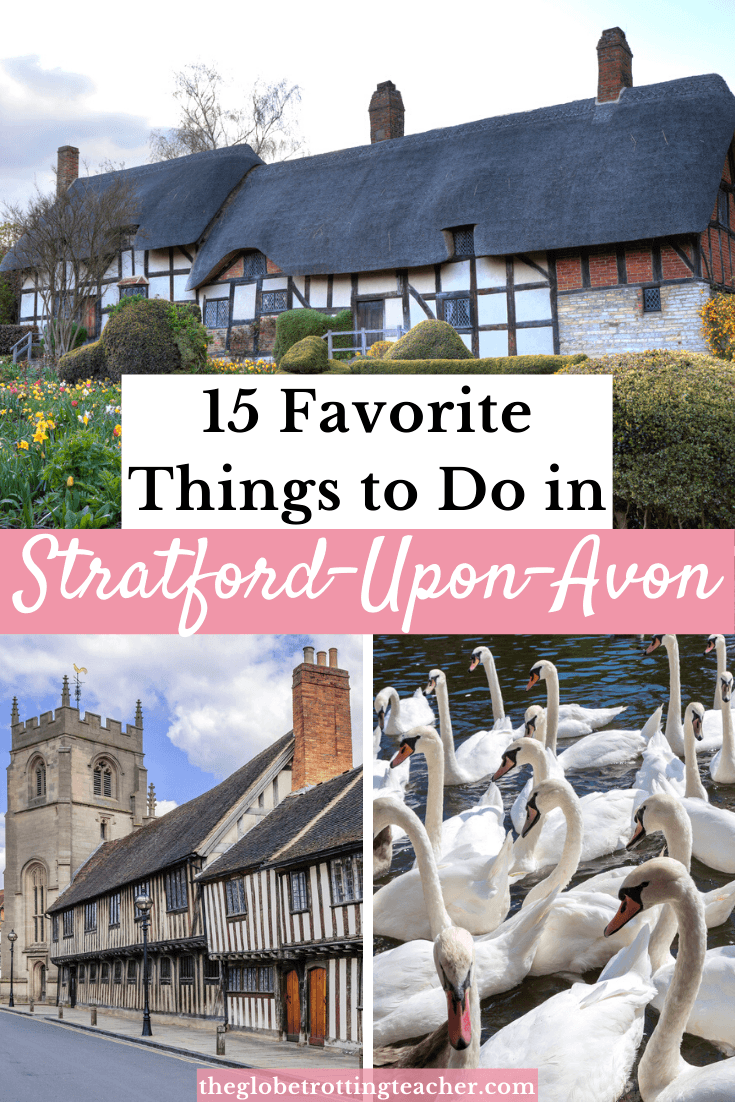 15 favorite things to do in Stratford-Upon-Avon