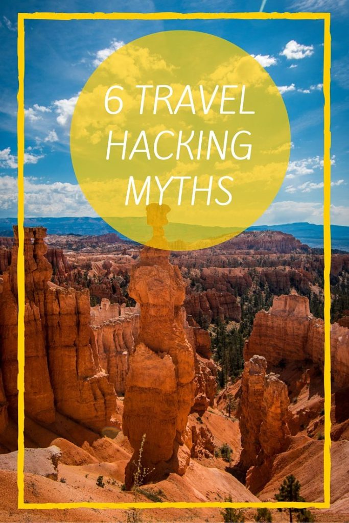 6 TRAVEL HACKING MYTHS