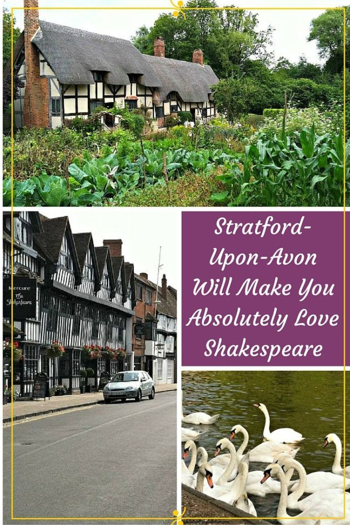 Stratford-Upon-Avon-Will Make You Absolutely Love Shakespeare
