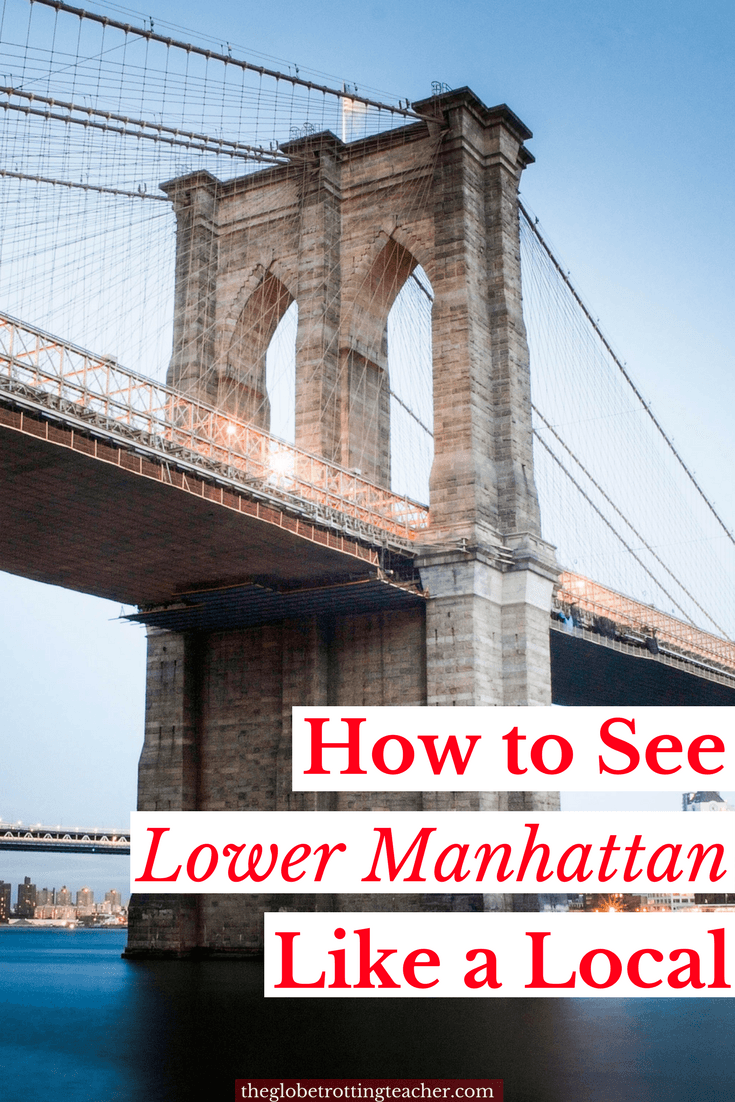How to See Lower Manhattan Like a Local