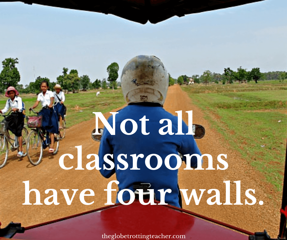 Short Travel Quotes Not all classrooms have 4 walls