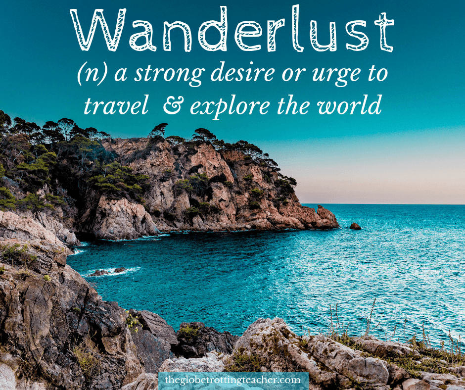 Quotes about travel Wanderlust definition