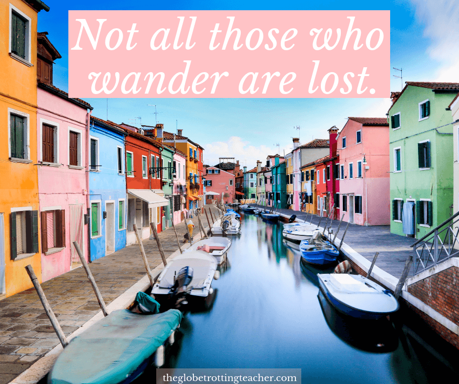 short travel Quotes - not all those who wander are lost.