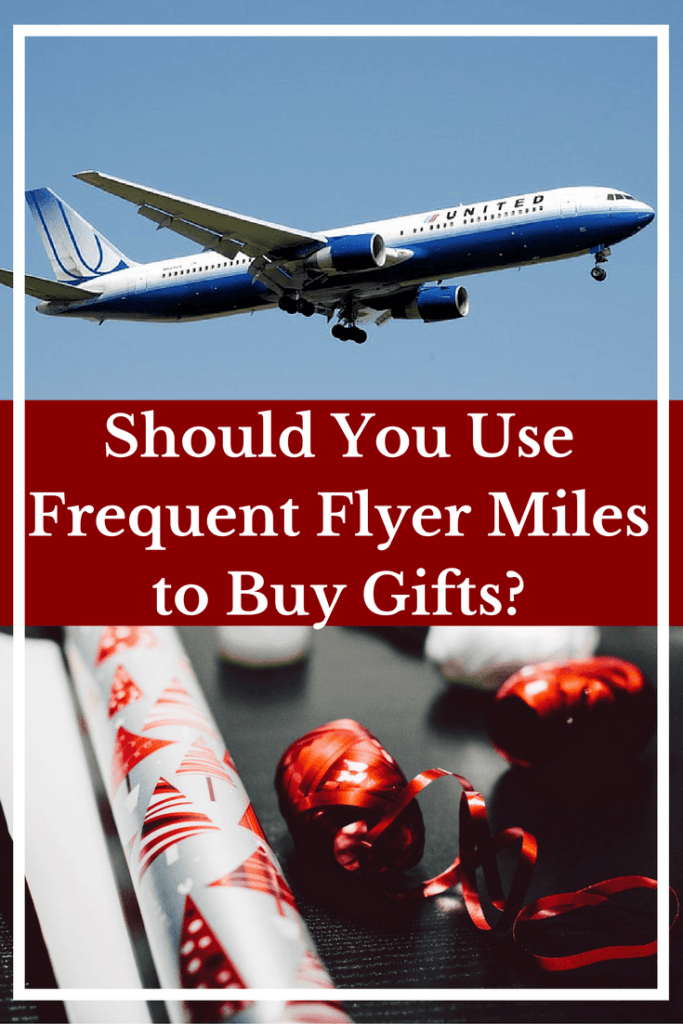 should-you-use-frequent-flyer-miles-to-buy-gifts