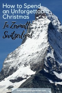 How to Spend an Unforgettable Christmas in Zermatt, Switzerland- Plan things to do whether you're a skier or nonskier, see the Matterhorn and the Swiss Alps, where to stay, and how to get in and around Zermatt. #travel #zermatt #switzerland #europe #swissalps #matterhorn #winterwonderland #europetravel #europeantravels #triptoswitzerland #christmasineurope #christmasinzermatt