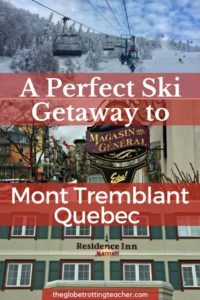 A Perfect Ski Getaway to Mont Tremblant Quebec