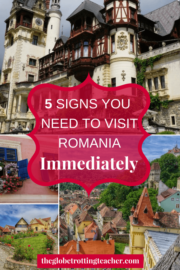 5 Signs You Need to Visit Romania Immediately