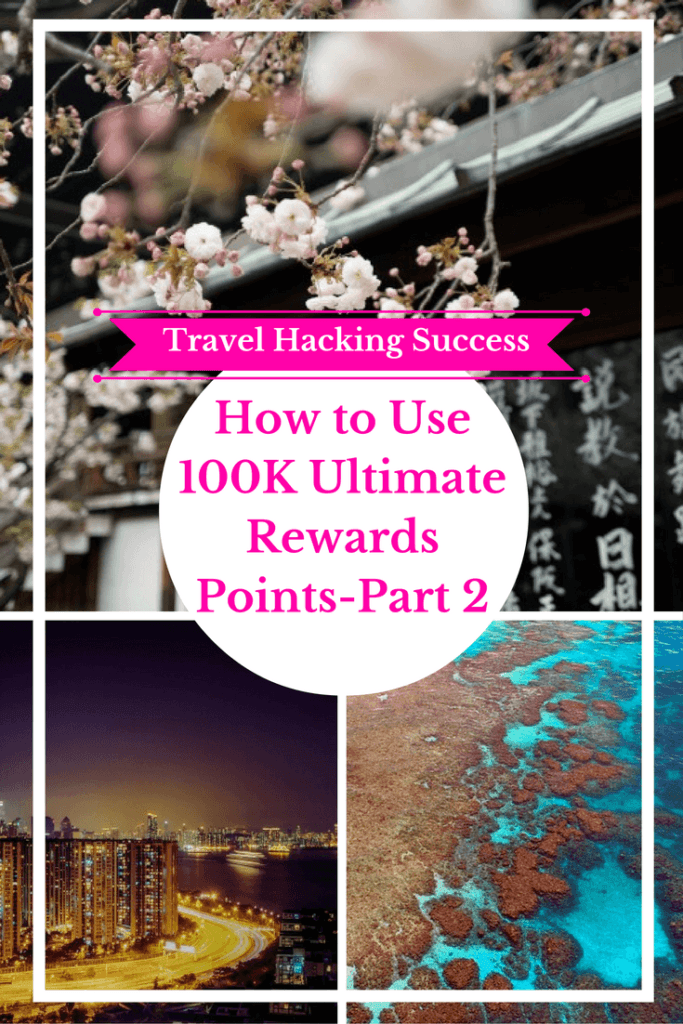 how-to-use-100k-ultimate-rewards-points-part-2