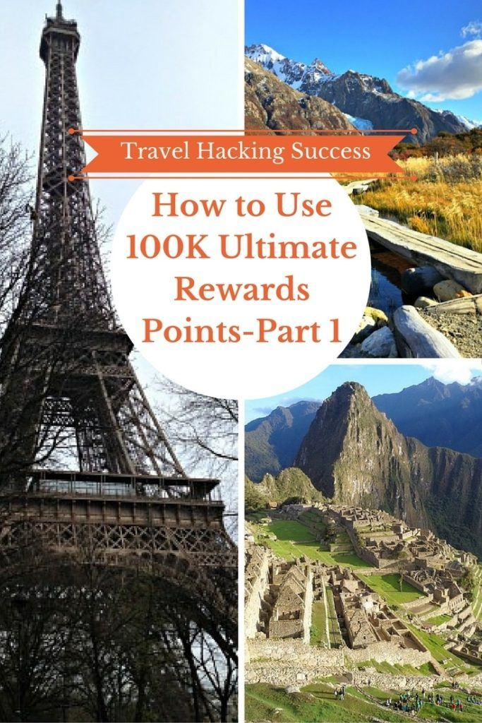 How to Use 100K Ultimate Rewards Points-Part 1