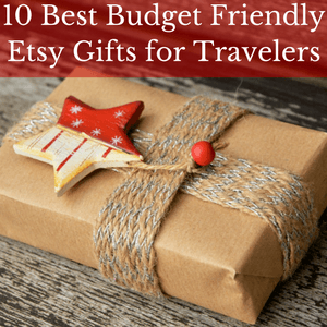 10-best-budget-friendly-etsy-gifts-for-travelers