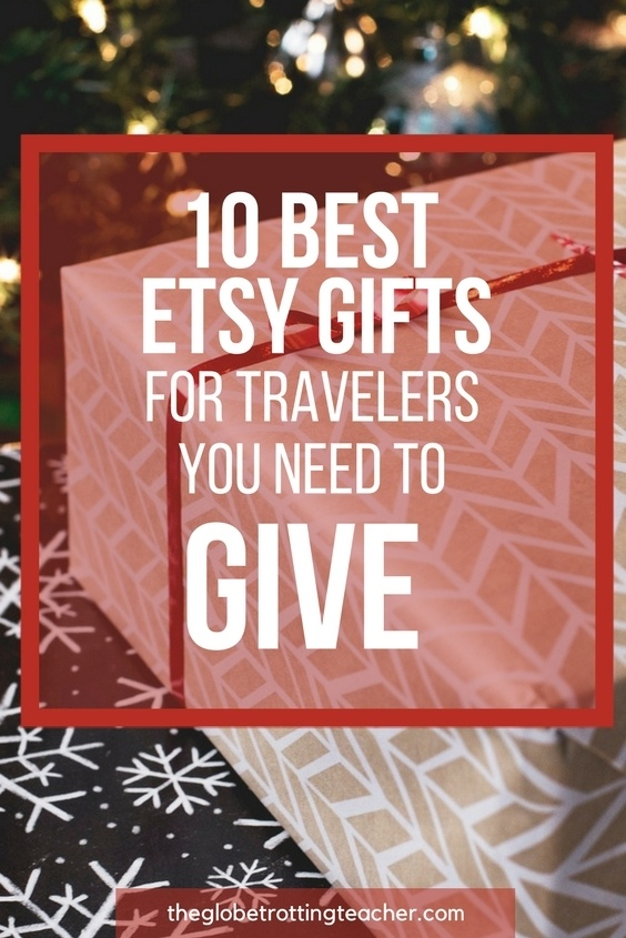10 Best Etsy Gifts For Travelers You Need to Give