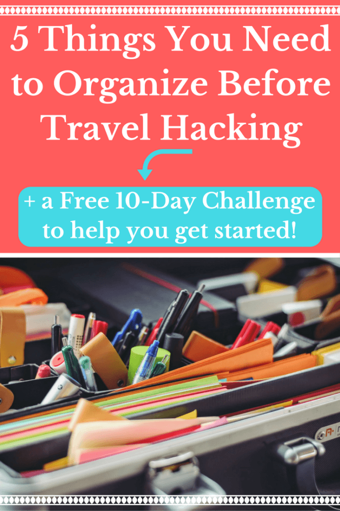 5-things-you-need-to-organize-before-travel-hacking