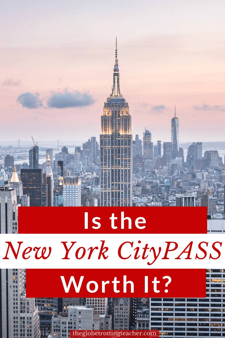Is the New York CityPASS Worth It