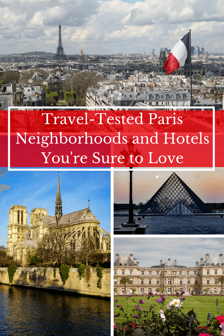 Where to stay in paris travel tested neighborhoods and Best hotels to stay in paris