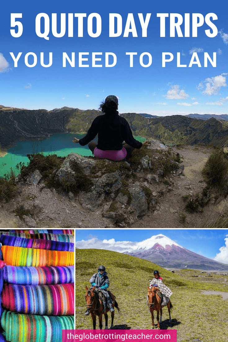 Quito Day Trips