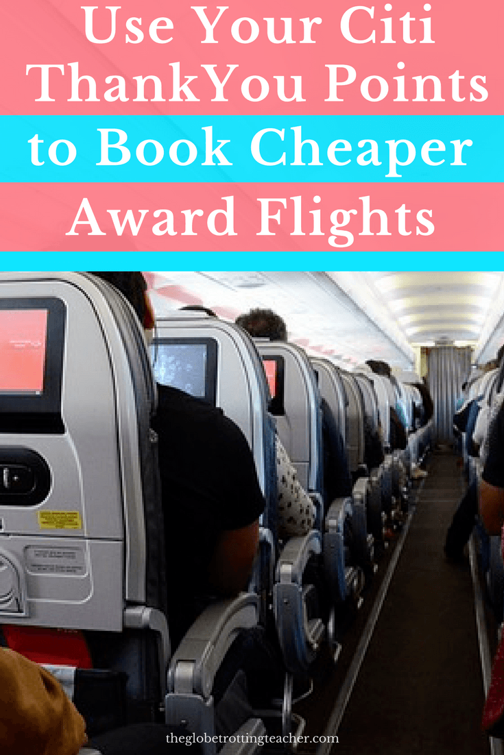 Use Your Citi ThankYou Points to Book Cheaper Award Flights