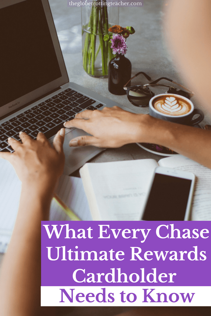 What Every Chase Ultimate Rewards Cardholder Needs to Know