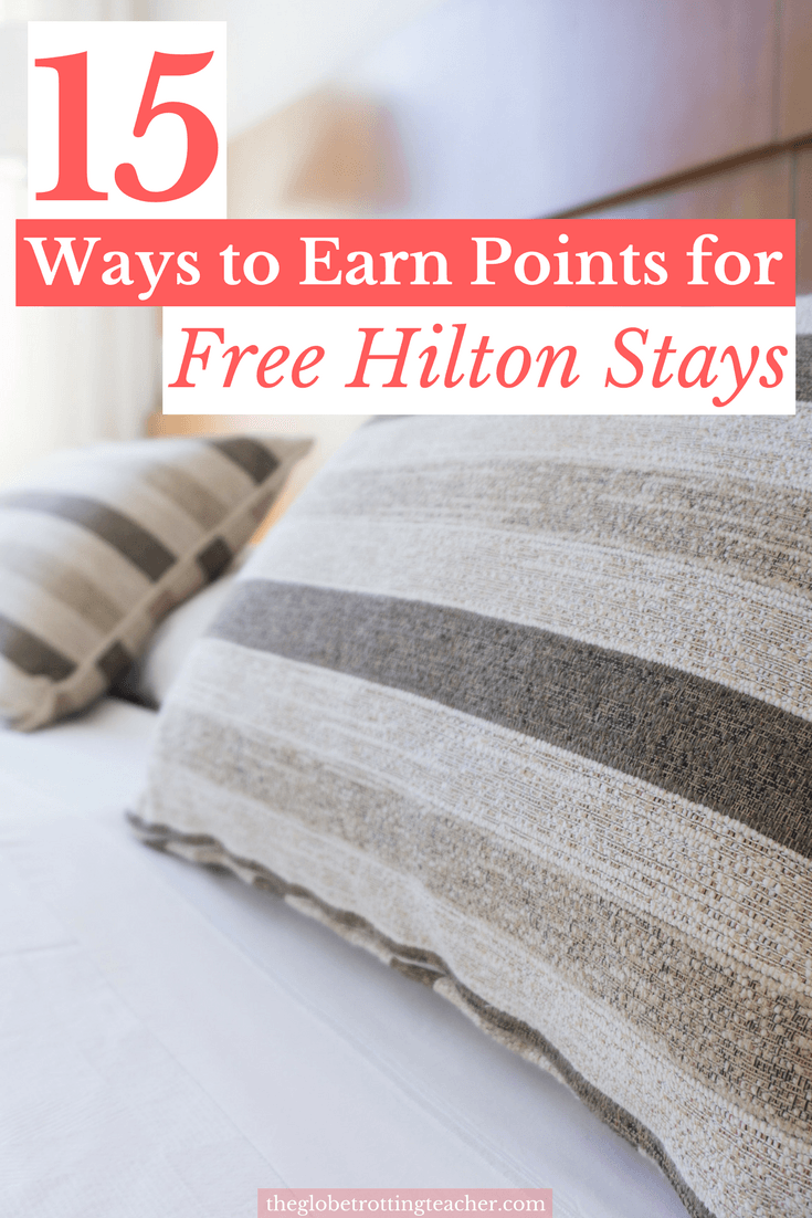 15 Ways to Earn Hilton Points for Free Stays