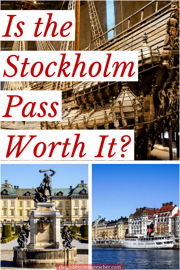 Is the Stockholm Pass Worth It?