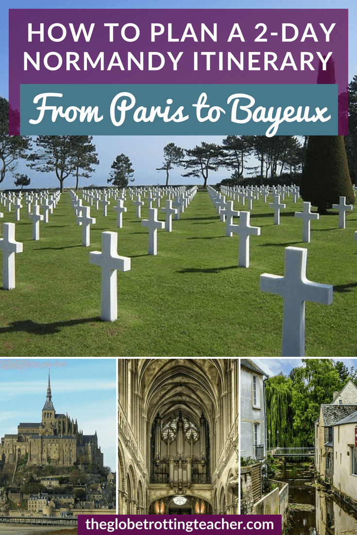 2-day Normandy Itinerary from Paris to Bayeux