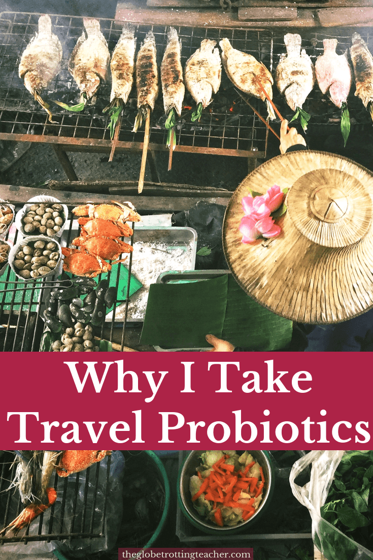 Why I Take Travel Probiotics