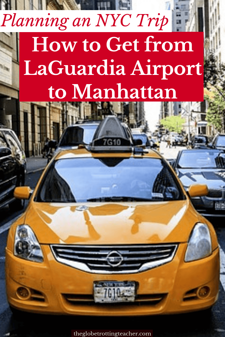 How to Get from LaGuardia Airport to Manhattan