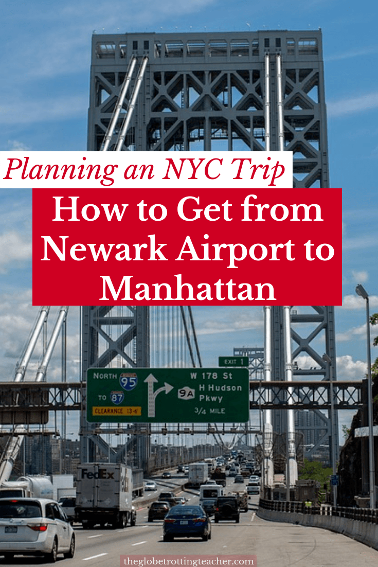 How to Get from Newark Airport to Manhattan - The