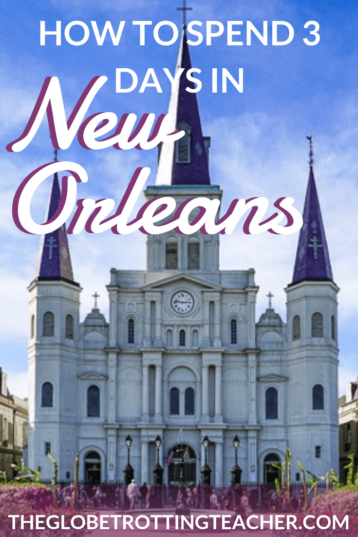 How to Spend 3 Days in New Orleans - Planning a NOLA trip? You're in for some good times! Use this guide to plan your 3 day New Orleans itinerary with tips on things to do, where to stay, where to eat, and how to get around during your trip to New Orleans. #travel #usa #neworleans #mardigras