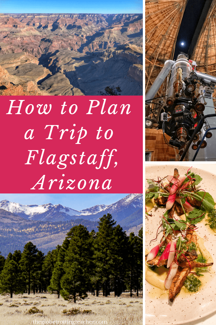How to Plan a Trip to Flagstaff Arizona
