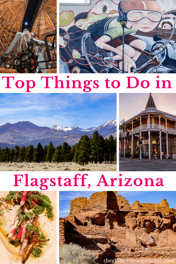 The Best Things to Do in Flagstaff Arizona- Planning a trip to Flagstaff Arizona and the Grand Canyon? Use this complete guide to discover the best things to do in Flagstaff, how to get from Flagstaff to the Grand Canyon, the best Flagstaff hotels, and my favorite Flagstaff restaurants. #Flagstaff #flagstaffarizona #grandcanyon #visitflagstaff #usatravel #travel