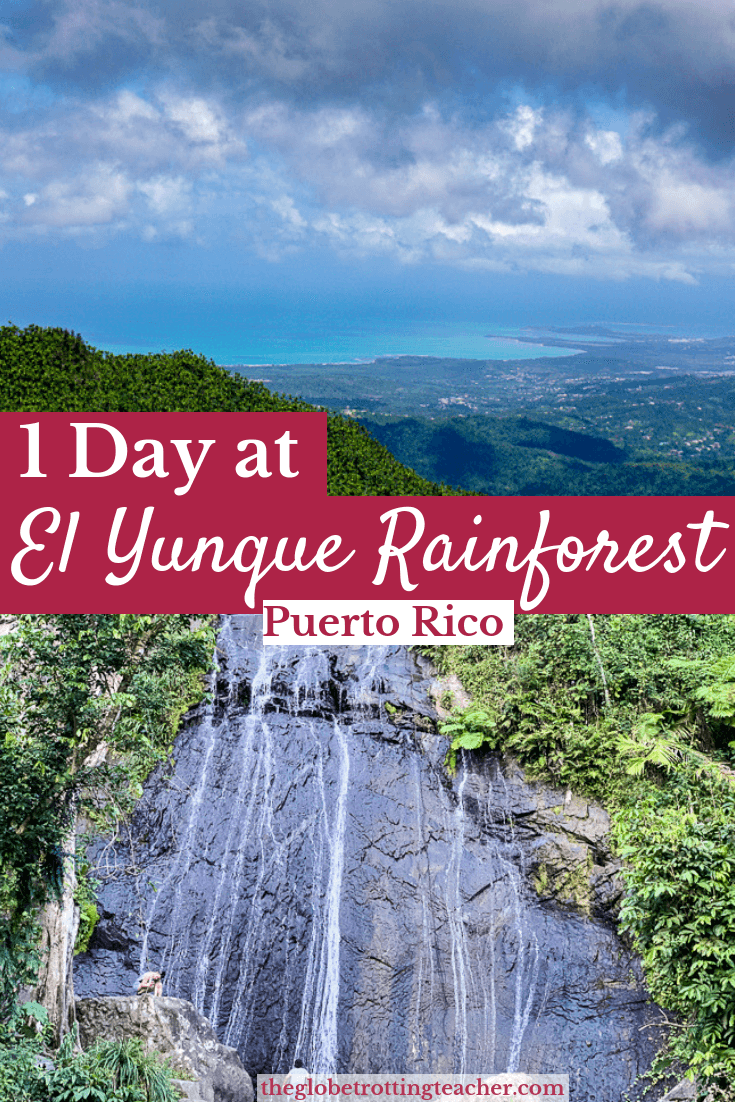 How to Spend 1 Day at El Yunque Rainforest in Puerto Rico