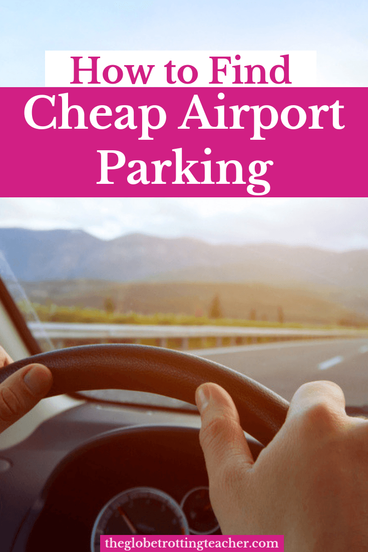 How to Find Cheap Airport Parking
