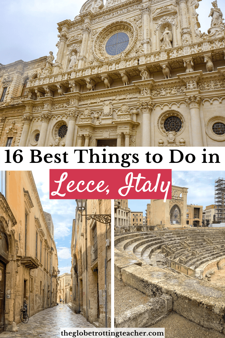 16 Best Things to Do in Lecce Italy Pinterest Pin