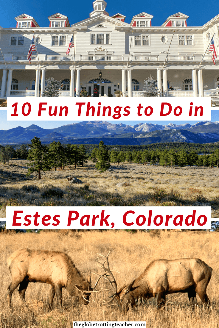 10 Fun Things to Do in Estes Park Colorado