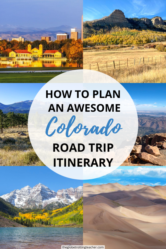 How to Plan an Awesome Colorado Road Trip Itinerary